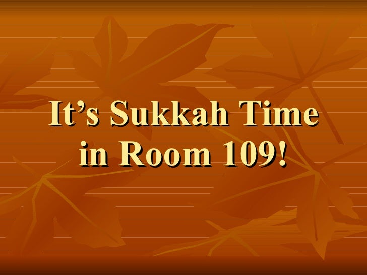 It's Sukkah Time in Room 109!