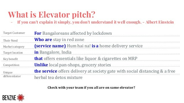 What is Elevator pitch? - If you can't explain it simply, you don't understand it well enough. - Albert Einstein For Banga...