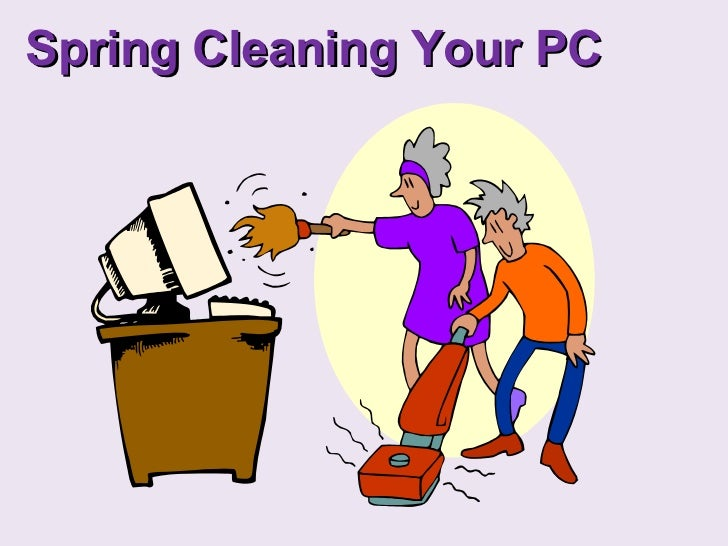 Spring Cleaning Your PC
