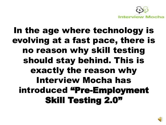 It's time for pre employment skill testing 2