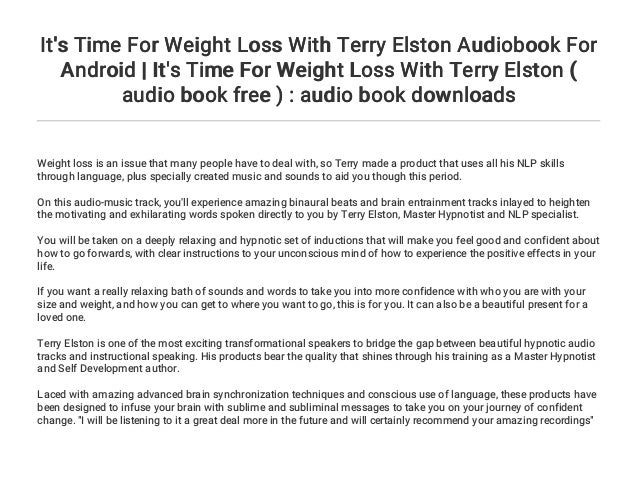It's Time For Weight Loss With Terry Elston Audiobook For
