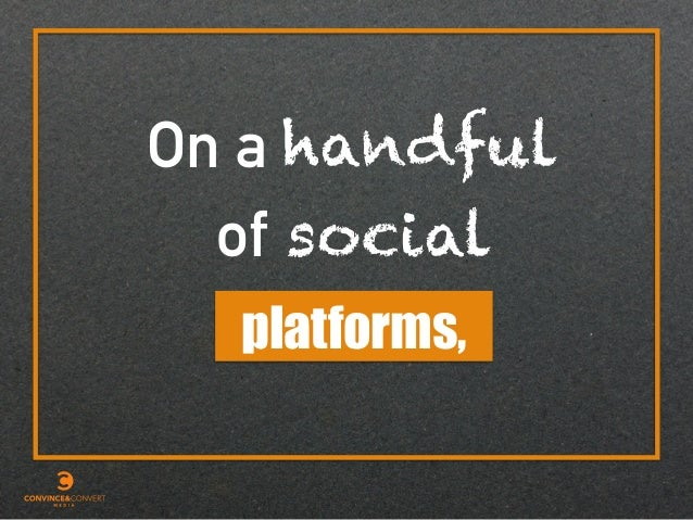 of social On a platforms, handful