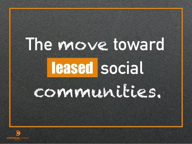 The move toward socialleased communities.