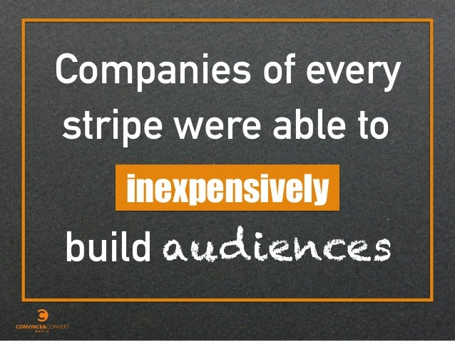 Companies of every inexpensively audiences stripe were able to build