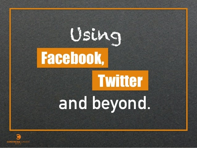 and beyond. Facebook, Using Twitter