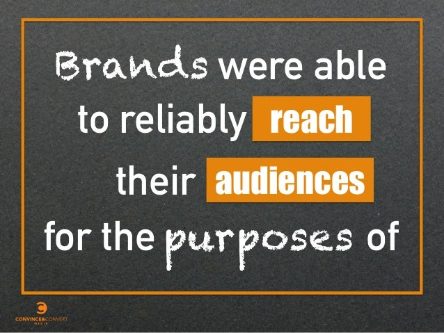 were able to reliably their reach Brands audiences for the purposes of