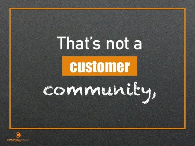 That's not a customer community,