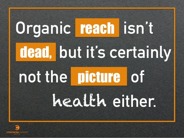 Organic dead, isn'treach health but it's certainly either. picture ofnot the