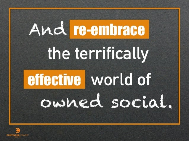 effective re-embrace the terrifically world of And owned social.