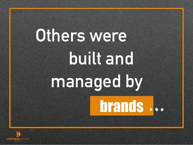 Others were built and brands managed by …