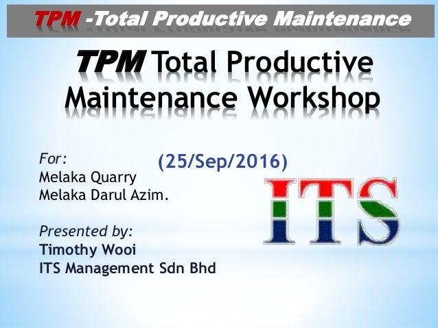best sneakers 6773f f333b TPM Total Productive Maintenance Workshop for Quarry Plant (1) 09Oct16