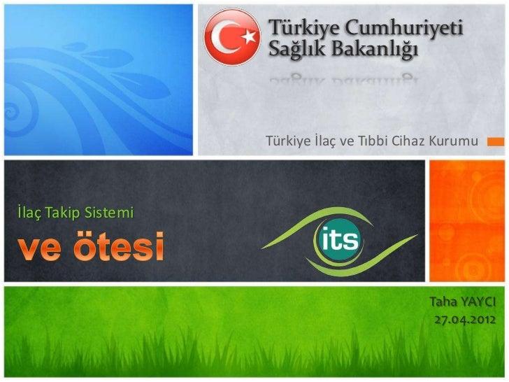 Türkiye Cumhuriyeti                     Sağlık Bakanlığı                     Türkiye İlaç ve Tıbbi Cihaz Kurumuİlaç Takip ...