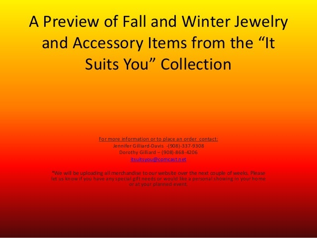 """A Preview of Fall and Winter Jewelry and Accessory Items from the """"It Suits You"""" Collection For more information or to pla..."""