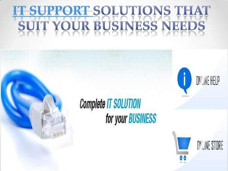 IT Support Solutions that Suit Your Business Needs<br />