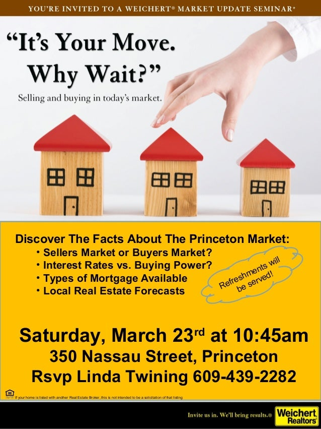 Discover The Facts About The Princeton Market:              • Sellers Market or Buyers Market?                            ...