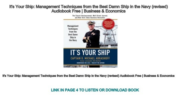 its your ship management techniques from the best damn ship in the navy revised