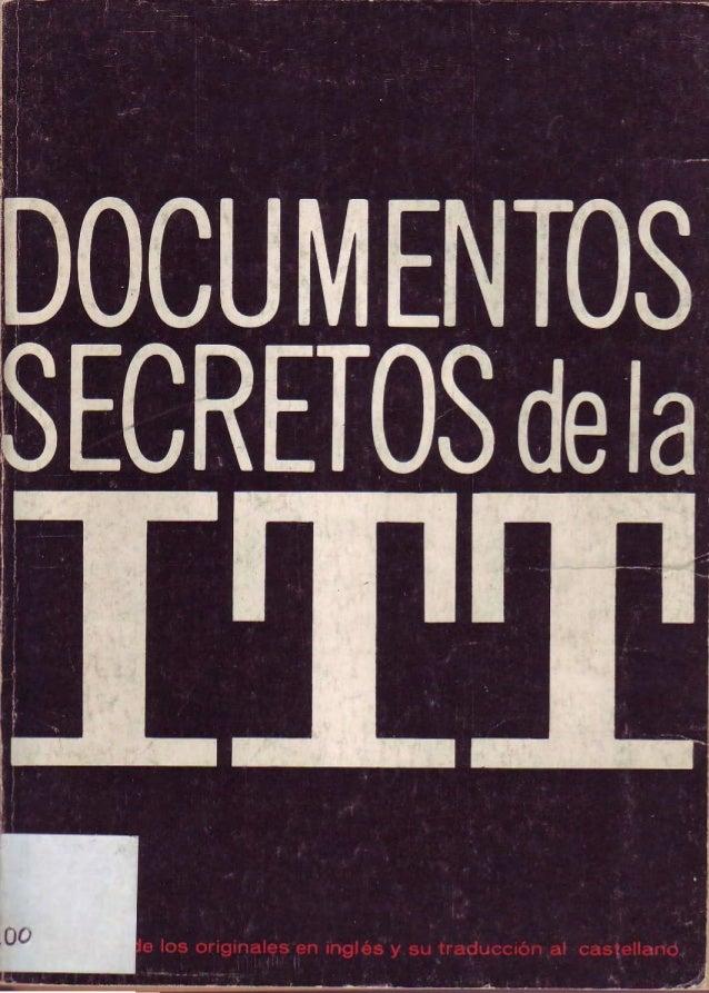 Documentos Secretos de la ITT, caso Golpe de Estado de Chile 1973.