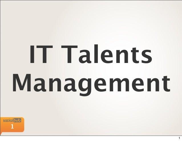 IT TalentsManagement1              1