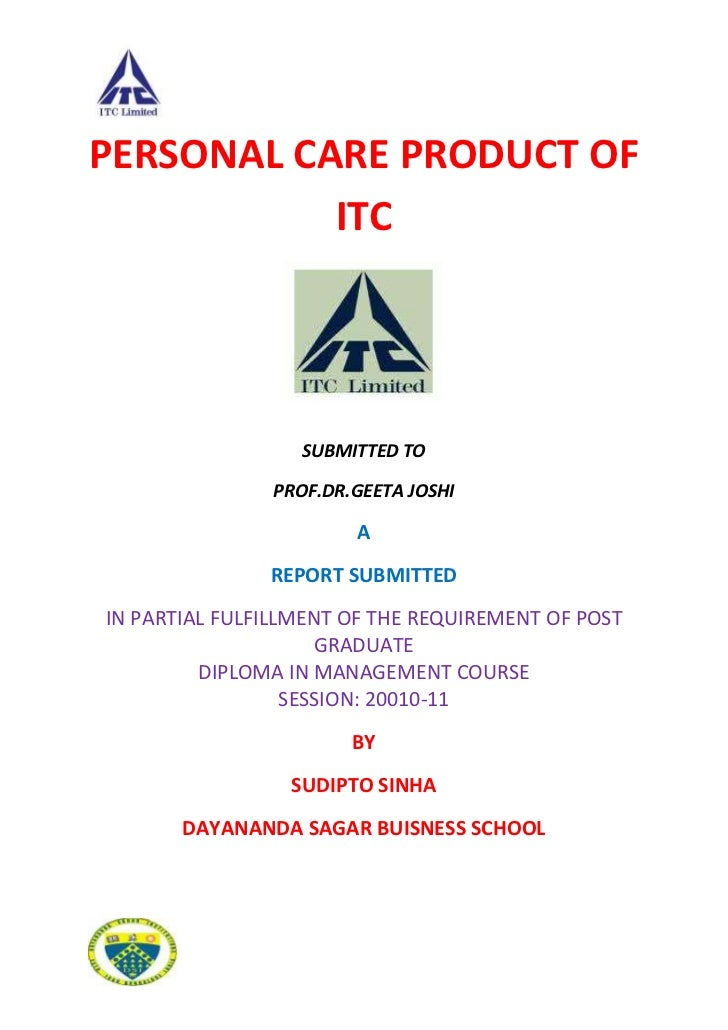 PERSONAL CARE PRODUCT OF           ITC                  SUBMITTED TO               PROF.DR.GEETA JOSHI                    ...
