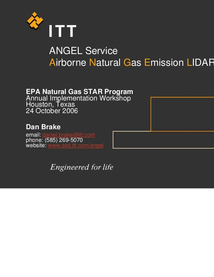 ANGEL Service        Airborne Natural Gas Emission LIDAREPA Natural Gas STAR ProgramAnnual Implementation WorkshopHouston,...