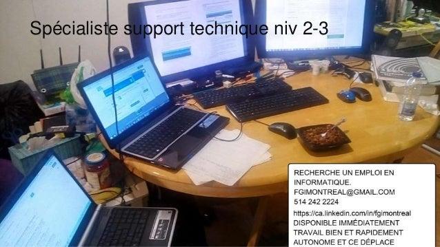 Spécialiste support technique niv 2-3