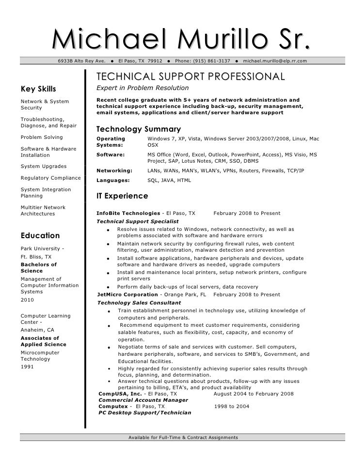 It technical support resume. Michael Murillo Sr.<br />6933B Alto Rey Ave.  El Paso,