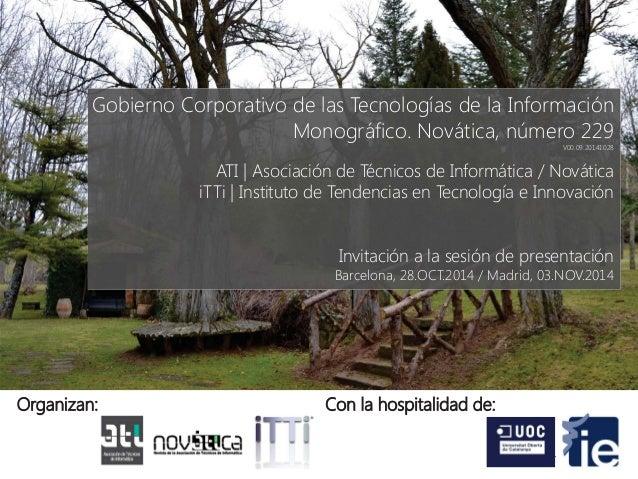 Gobierno Corporativo de las Tecnologías de la Información  Monográfico. Novática, número 229  V00.09.20141028  ATI | Asoci...