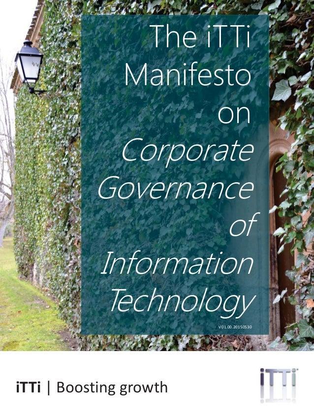 ittrendsinstitute.org | 1@iTTiresearch The iTTi Manifesto on Corporate Governance of Information Technology V01.00.2015053...