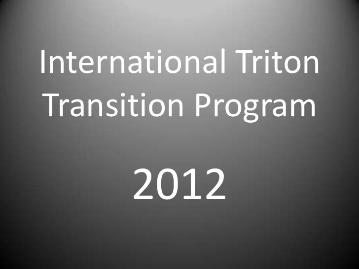 International TritonTransition Program      2012