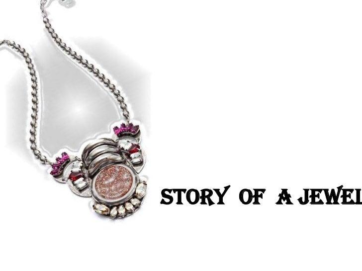 Story of a Jewel