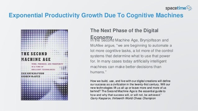 """Exponential Productivity Growth Due To Cognitive Machines In the Second Machine Age, Brynjolfsson and McAfee argue, """"we ar..."""