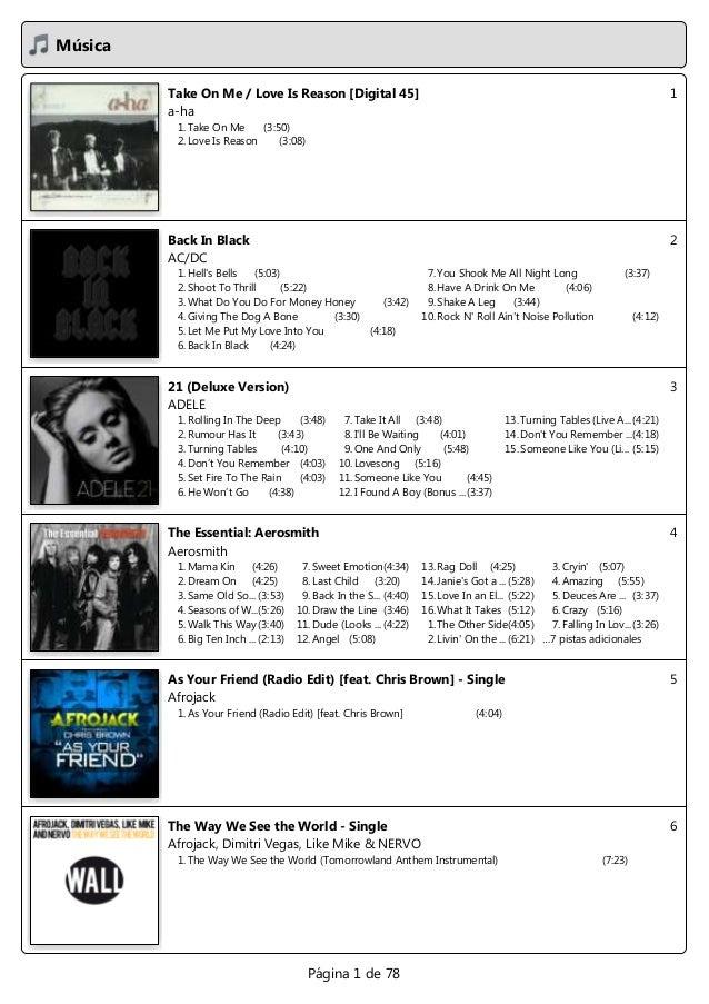 Música1Take On Me / Love Is Reason [Digital 45]a-ha1. Take On Me (3:50)2. Love Is Reason (3:08)2Back In BlackAC/DC1. Hells...