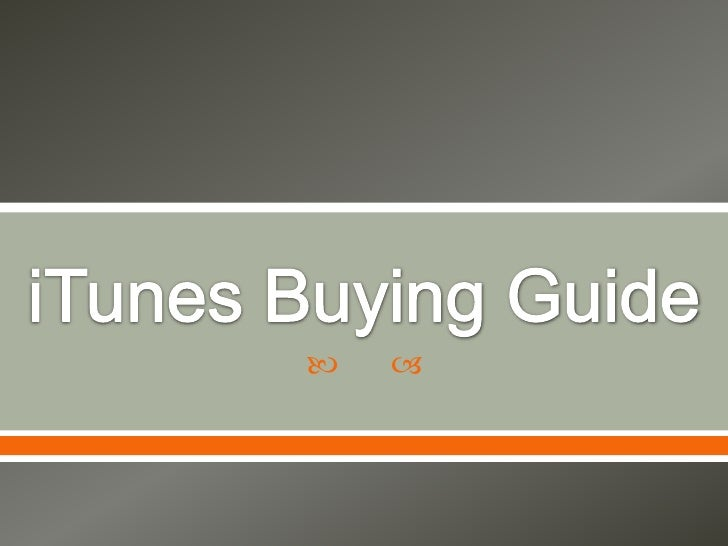 iTunes Buying Guide<br />
