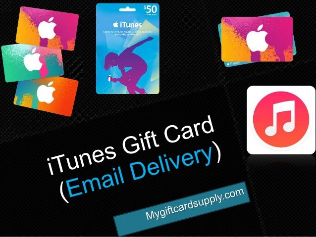 Get iTunes Gift Card via Email Delivery) - mygiftcardsupply com