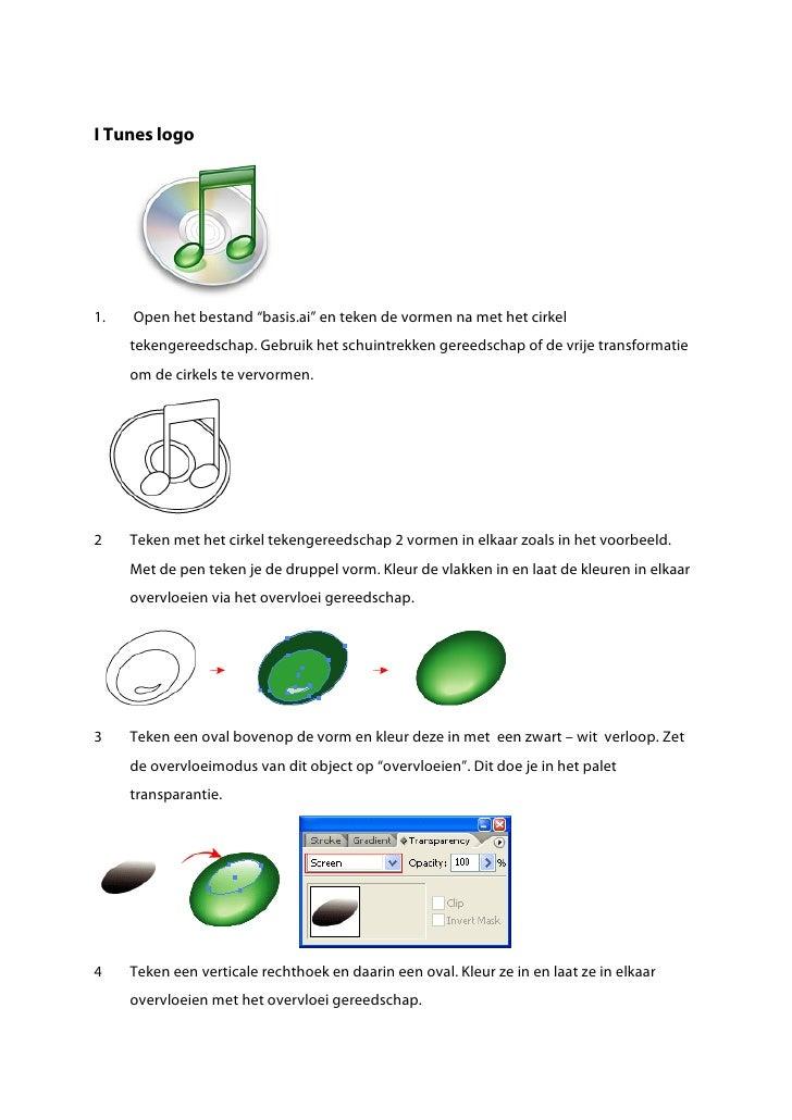 """I Tunes logo     1.   Open het bestand """"basis.ai"""" en teken de vormen na met het cirkel      tekengereedschap. Gebruik het ..."""