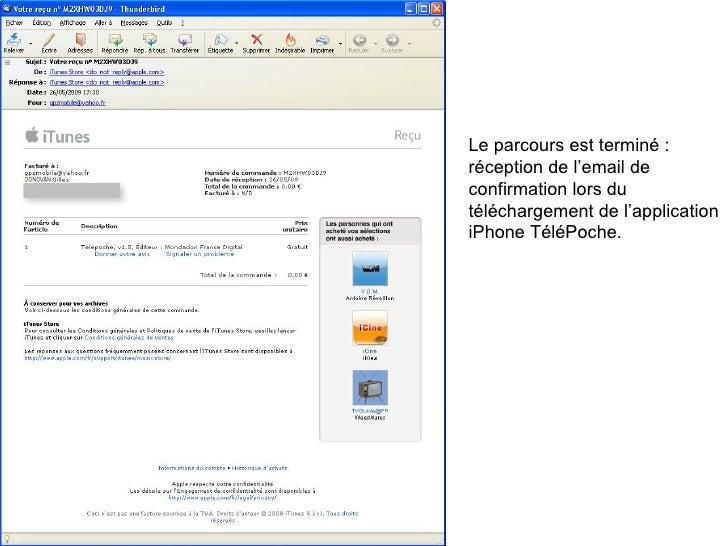 Le parcours est terminé : réception de l'email de confirmation lors du téléchargement de l'application iPhone TéléPoche.