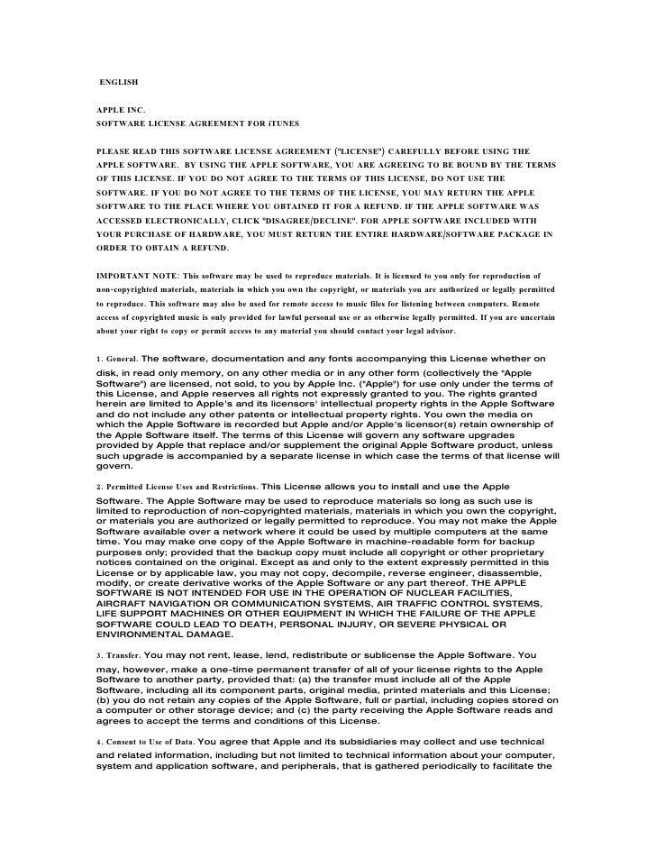 "ENGLISH   APPLE INC. SOFTWARE LICENSE AGREEMENT FOR iTUNES   PLEASE READ THIS SOFTWARE LICENSE AGREEMENT (""LICENSE"") CAREF..."