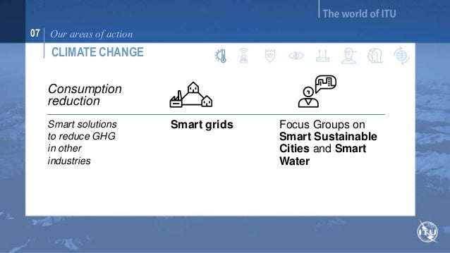 07 Our areas of action  CLIMATE CHANGE  Energy  efficiency  Toolkit on  Environmental  Sustainability for  the ICT Sector ...