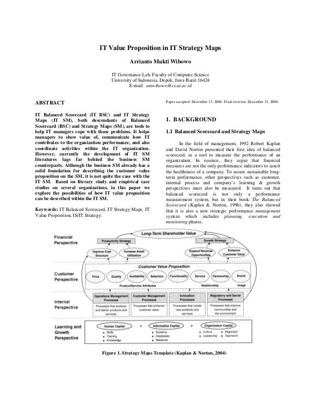 IT Value Proposition in IT Strategy Maps Arrianto Mukti Wibowo IT Governance Lab, Faculty of Computer Science University o...