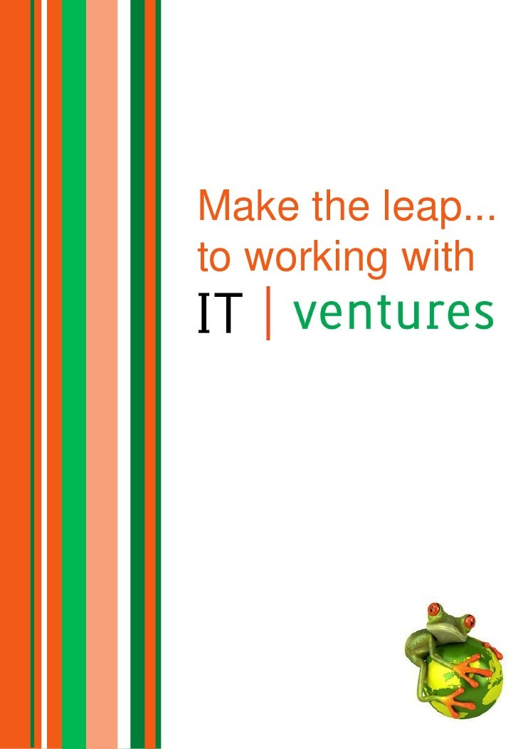 Make the leap...to working withIT Ventures