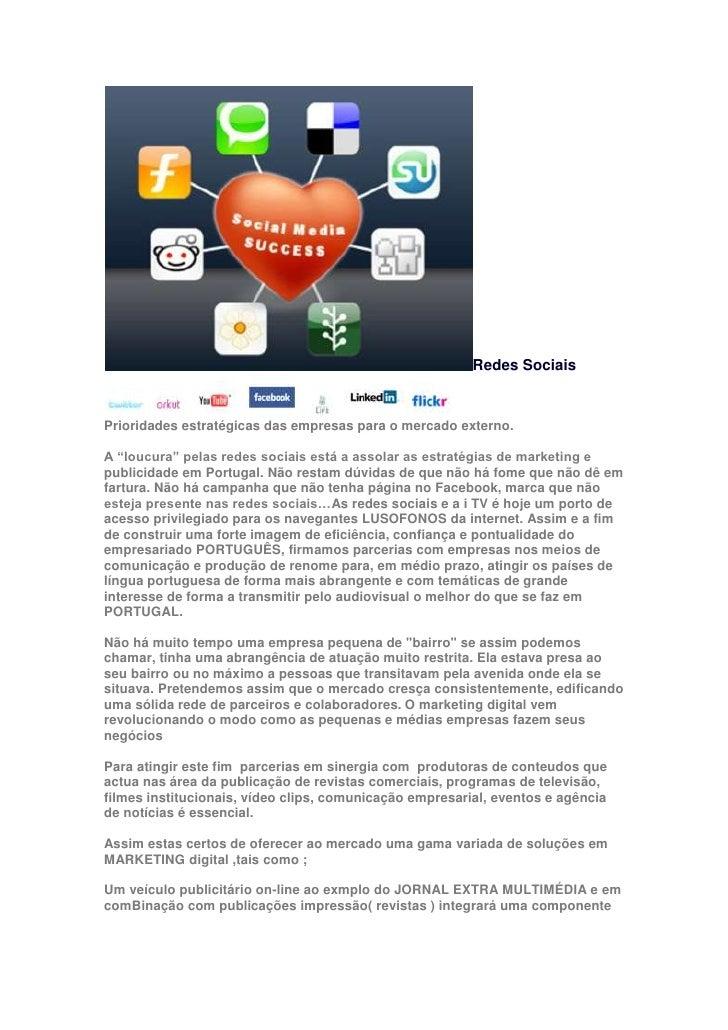 """Redes Sociais <br />Prioridades estratégicas das empresas para o mercado externo. <br />A """"loucura"""" pelas redes sociais es..."""