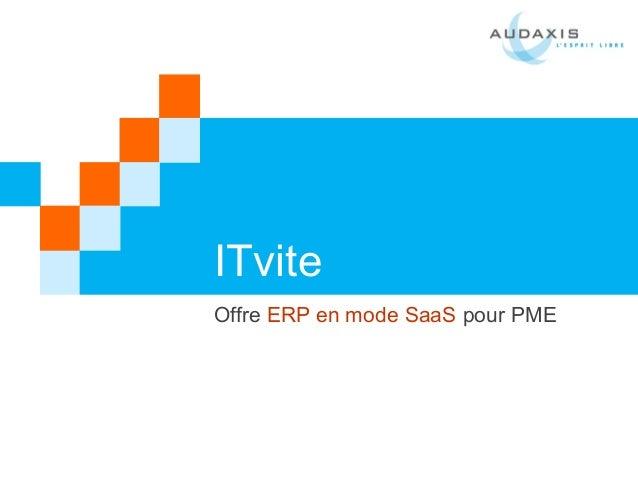 ITvite Offre ERP en mode SaaS pour PME