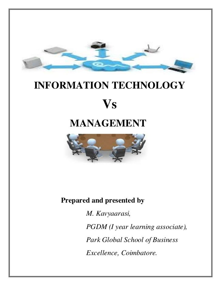 INFORMATION TECHNOLOGY <br />                                             Vs <br />                           MANAG...