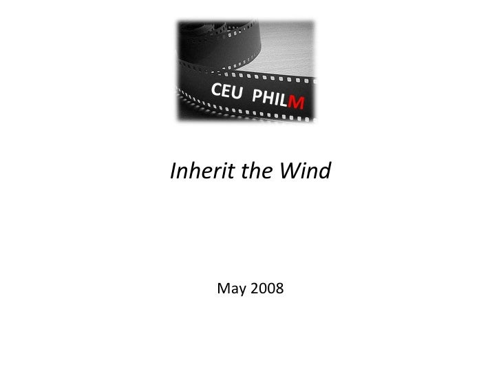 Inherit the Wind May 2008