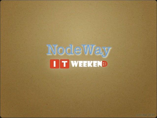 NodeWay dovchar 2013