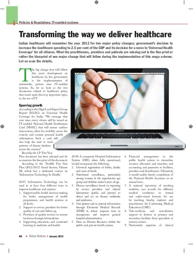 Policies & Regulations: IT-enabled systemsTransforming the way we deliver healthcareIndian healthcare will remember the ye...