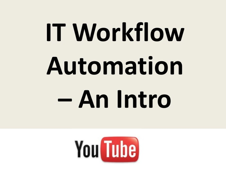 IT WorkflowAutomation – An Intro