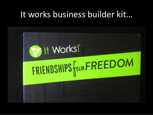 It works!  UK business builder kit:  Find out about the It Works! Business Opportunity & what the Kit Contains Slide 2