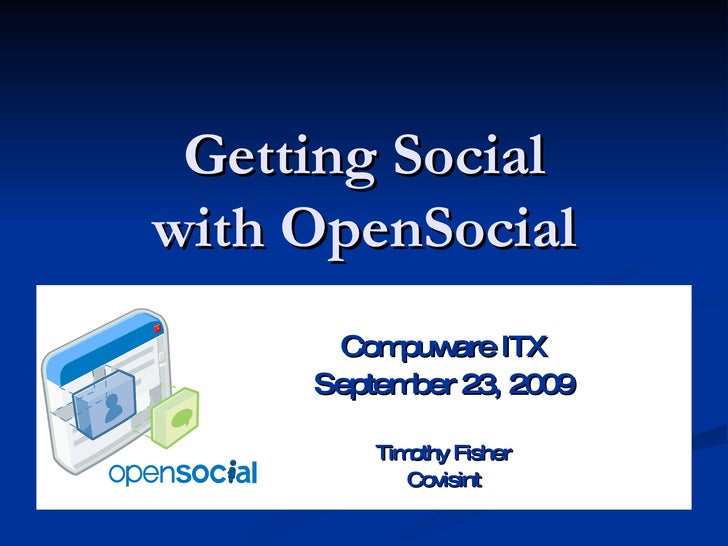 Getting Social with OpenSocial