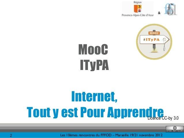 """10R - Jean-Marie Gilliot : MOOC-ITYPA, """"Internet, tout y est pour apprendre""""  Slide 2"""